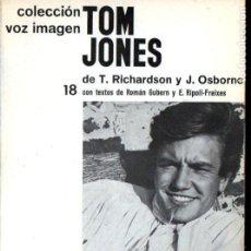 Cine: RICHARDSON / OSBORNE : TOM JONES (VOZ IMAGEN, 1966) . Lote 145368090