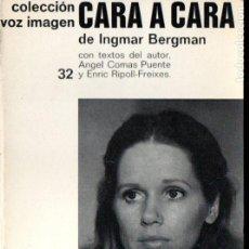Cine: INGMAR BERGMAN : CARA A CARA (VOZ IMAGEN, 1976) . Lote 145368430