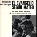 Cine: PASOLINI : EL EVANGELIO SEGÚN SAN MATEO (VOZ IMAGEN, 1965) . Lote 145368578