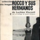 Cine: VISCONTI : ROCCO Y SUS HERMANOS (VOZ IMAGEN, 1963) . Lote 145368742