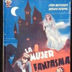 Cine: LA MUJER FANTASMA. EDICIONES BISTAGNE.. Lote 146556714
