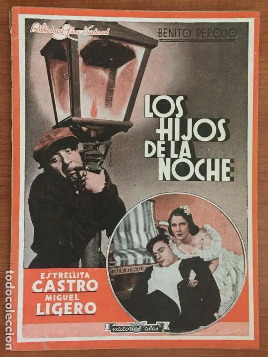 LOS HIJOS DE LA NOCHE. EDITORIAL ALAS. BIBLIOTECA FILMS NACIONAL. (Cine - Foto-Films y Cine-Novelas)