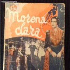 Cine: MORENA CLARA. EDICIONES BISTAGNE.. Lote 147253454