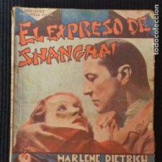 Cine: EL EXPRESO DE SHANGAI. MARLENE DIETRICH. EDICIONES BIBLIOTECA FILMS.. Lote 147439122
