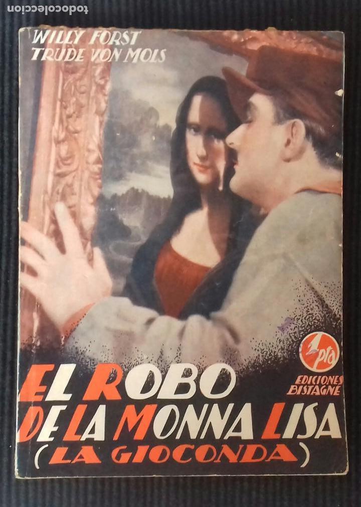 EL ROBO DE LA MONA LISA. EDICIONES BISTAGNE. (Cine - Foto-Films y Cine-Novelas)