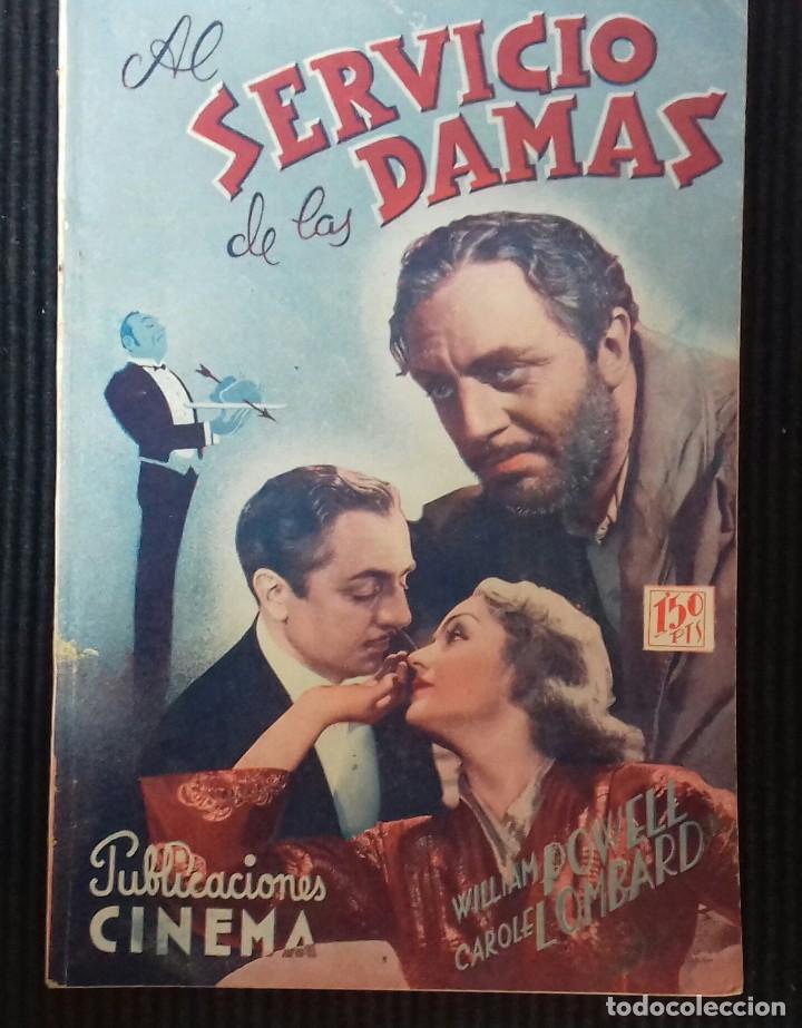 AL SERVICIO DE LAS DAMAS. PUBLICACIONES CINEMA. (Cine - Foto-Films y Cine-Novelas)