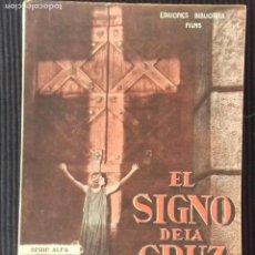 Cine: EL SIGNO DE LA CRUZ. EDICIONES BIBLIOTECA FILMS.. Lote 149896118