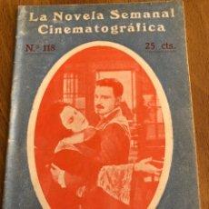 Cine: LA NOVELA SEMANAL CINEMATOGRÁFICA 118.CALVARIO DE AMOR.CHARLES VANEL. Lote 151992440