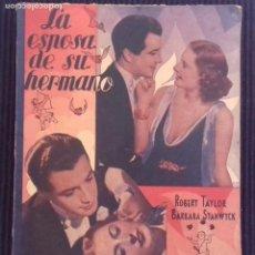 Cine: LA ESPOSA DE SU HERMANO. ROBERT TAYLOR, BARBARA STANWYICK. EDICIONES BISTAGNE.. Lote 152363490
