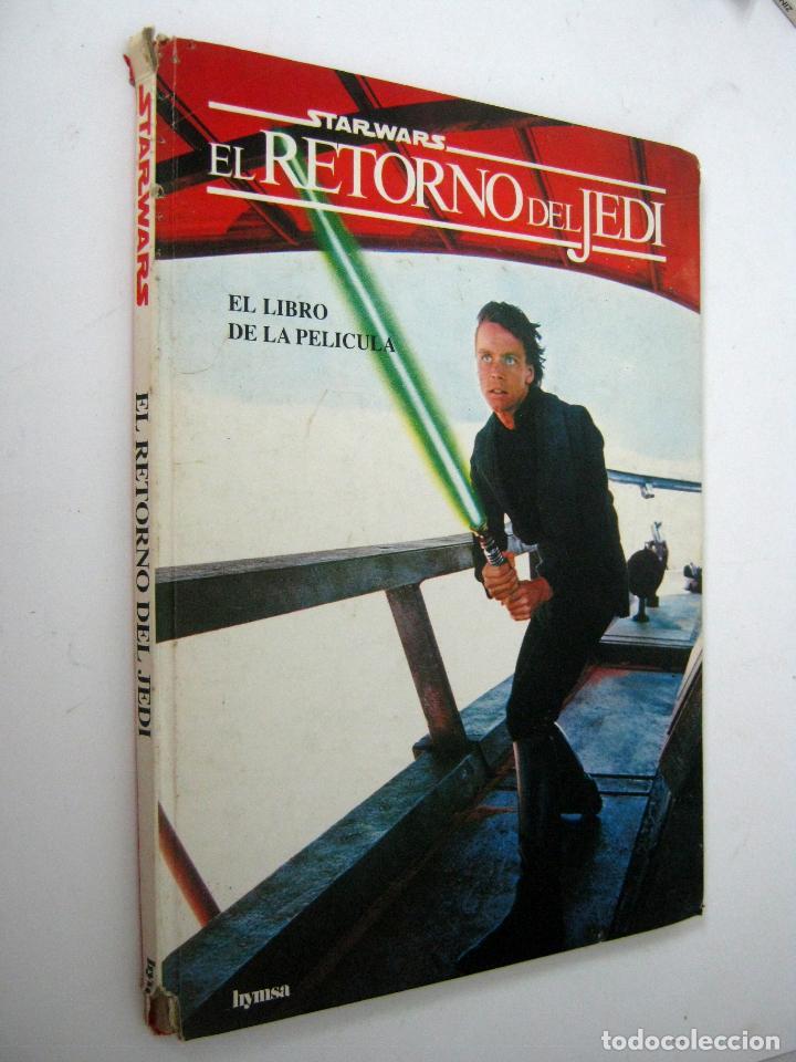STAR WARS: EL RETORNO DEL JEDI. EL LIBRO DE LA PELICULA (HYMSA) (Cine - Foto-Films y Cine-Novelas)