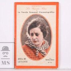 Cinéma: LA NOVELA SEMANAL CINEMATOGRÁFICA. LOS GRANDES FILMS, ROSA DE LEVANTE - BISTAGNE, C. 1925. Lote 155240290