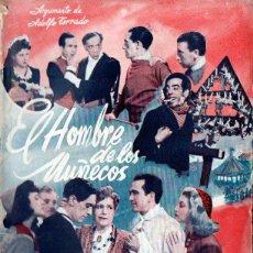 Cine: EL HOMBRE DE LOS MUÑECOS (BISTAGNE, S.F.) FREYRE DE ANDRADE - GUADALUPE SAMPEDRO - F. MARTÍNEZ SORIA. Lote 155744082