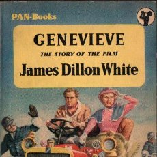 Cine: JAMES DILLON WHITE : GENEVIEVE (PAN BOOKS, 1957). Lote 155803586