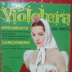 Cine: LA VIOLETERA . SARA MONTIEL NOVELA FOTO FILM . ARGUMENTO Y CANCIONERO. Lote 160747594