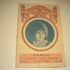 Cine: LA NOVELA FEMENINA CINEMATOGRAFICA 67. NANON POR LA CONDESA AGNES DE ESTERHAZY Y HARRY LIEDTKE. Lote 172000320