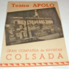 Cine: TEATRO APOLO-REVISTAS COLSADA, OBRA BESAME, LIBRETO CON 12PG Y BONITAS FOTOS-PERFECTO. Lote 173062434