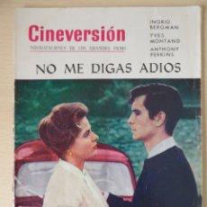 Cine: REVISTA CINEVERSIÓN 1961 -NO ME DIGAS ADIÓS(BERGMAN-MONTAND-PERKINS) Y WEST SIDE STORY(NATALIE WOOD). Lote 180187092