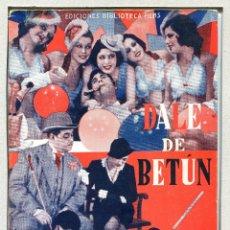 Cinéma: DALE DE BETÚN, CON JUAN DE LANDA. NOVELILLA 16 X 22 CMS.. Lote 181152705