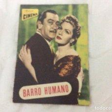 Cine: - BARRO HUMANO - CON ZULLY MORENO, CARLOS LOPEZ MOCTZUMA. ILUSTRADA. Lote 182678797