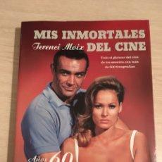 Cine: LIBRO MIS INMORTALES DEL CINE. Lote 186429082