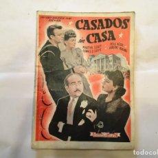 Cine: NOVELA DE EDICIONES DE BIBLIOTECA FILMS,CASADOS SIN CASA,AÑO 1945 EDITORIAL ALAS . Lote 191806751