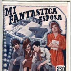 Cinema: MI FANTÁSTICA ESPOSA, CON ANTOÑITA COLOMÉ. NOVELILLA 15,5 X 21,5 CMS.. Lote 203841478