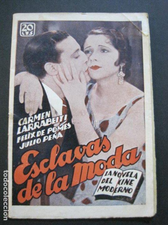 Cine: NOVELA DEL CINE MODERNO-ESCLAVAS DE LA MODA-CARMEN LARRABEITI & FELIX DE POMES-VER FOTOS-(V-20.466) - Foto 2 - 207757666