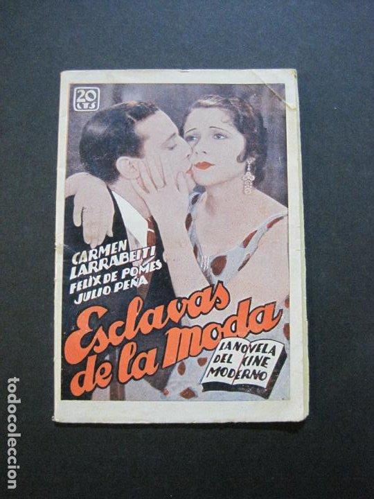 NOVELA DEL CINE MODERNO-ESCLAVAS DE LA MODA-CARMEN LARRABEITI & FELIX DE POMES-VER FOTOS-(V-20.466) (Cine - Foto-Films y Cine-Novelas)