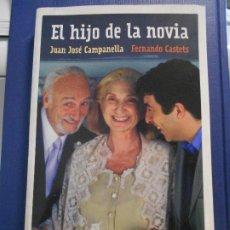 Cine: EL HIJO DE LA NOVIA. JUAN JOSE CAMPANELLA - FERNANDO CASTETS. RBA LIBROS, 1ª EDICION 2002. RUSTICA C. Lote 210544173