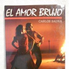 Cine: EL AMOR BRUJO. CARLOS SAURA. LIBRO DE LA PELICULA. ENRIQUE FRANCO: FALLA Y SU MUNDO. CIRCULO DE LEC. Lote 216750817