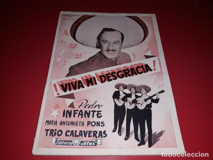 VIVA MI DESGRACIA CON PEDRO INFANTE .ARGUMENTO NOVELADO CON MUCHAS FOTOGRAFIAS. 1943 (Cine - Foto-Films y Cine-Novelas)
