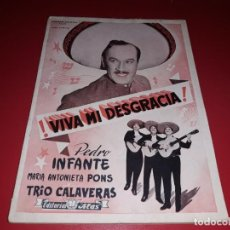 Cine: VIVA MI DESGRACIA CON PEDRO INFANTE .ARGUMENTO NOVELADO CON MUCHAS FOTOGRAFIAS. 1943. Lote 217730876