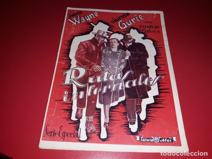 RUTAS INFERNALES CON JOHN WAYNE Y CHARLES COBURN .ARGUMENTO NOVELADO CON MUCHAS FOTOGRAFIAS. 1940 (Cine - Foto-Films y Cine-Novelas)