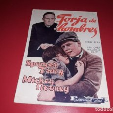 Cine: FORJA DE HOMBRES CON SPENCER TRACY Y MICKEY ROONEY .ARGUMENTO NOVELADO CON MUCHAS FOTOGRAFIAS. 1938. Lote 217732683