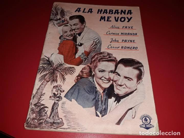A LA HABANA ME VOY CON CARMEN MIRANDA.ARGUMENTO NOVELADO CON MUCHAS FOTOGRAFIAS. 1941 (Cine - Foto-Films y Cine-Novelas)
