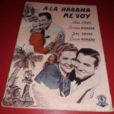 Cine: A LA HABANA ME VOY CON CARMEN MIRANDA.ARGUMENTO NOVELADO CON MUCHAS FOTOGRAFIAS. 1941. Lote 217738006