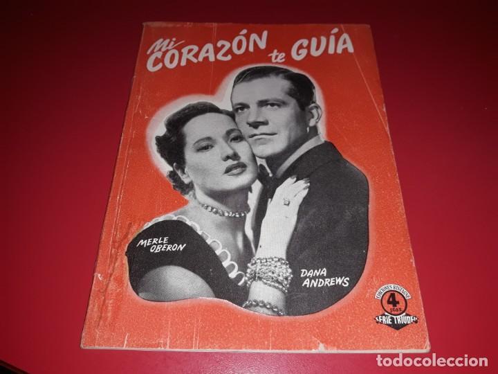 MI CORAZON TE GUIA. ARGUMENTO NOVELADO CON MUCHAS FOTOGRAFIAS. 1947 (Cine - Foto-Films y Cine-Novelas)