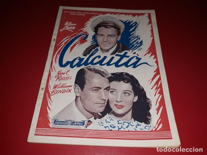 CALCUTA CON ALAN LADD . ARGUMENTO NOVELADO CON MUCHAS FOTOGRAFIAS. 1946 (Cine - Foto-Films y Cine-Novelas)