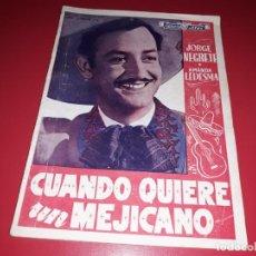 Cine: CUANDO QUIERE UN MEJICANO CON JORGE NEGRETE. ARGUMENTO NOVELADO PELICULA CON MUCHAS FOTOGRAFIAS 1944. Lote 217816338