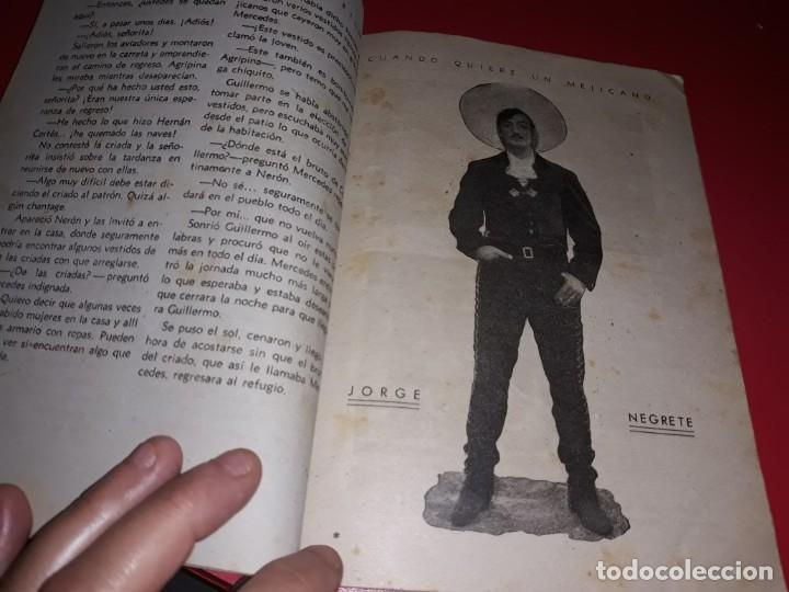 Cine: Cuando Quiere un Mejicano con Jorge Negrete. Argumento Novelado Pelicula con muchas Fotografias 1944 - Foto 3 - 217816338