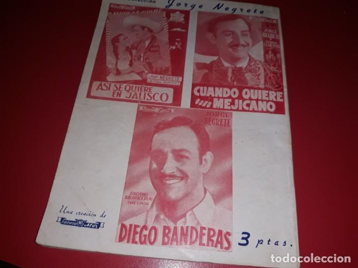 Cine: Cuando Quiere un Mejicano con Jorge Negrete. Argumento Novelado Pelicula con muchas Fotografias 1944 - Foto 5 - 217816338