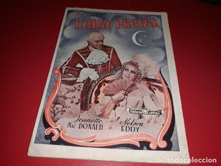 LUNA LLENA. ARGUMENTO NOVELADO PELICULA CON MUCHAS FOTOGRAFIAS 1940 (Cine - Foto-Films y Cine-Novelas)