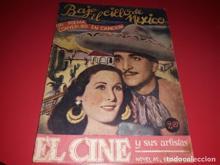 BAJO EL CIELO DE MEXICO. ARGUMENTO NOVELADO DE PELICULA CON MUCHAS FOTOGRAFIAS 1937 (Cine - Foto-Films y Cine-Novelas)