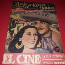 Cine: BAJO EL CIELO DE MEXICO. ARGUMENTO NOVELADO DE PELICULA CON MUCHAS FOTOGRAFIAS 1937. Lote 217823793