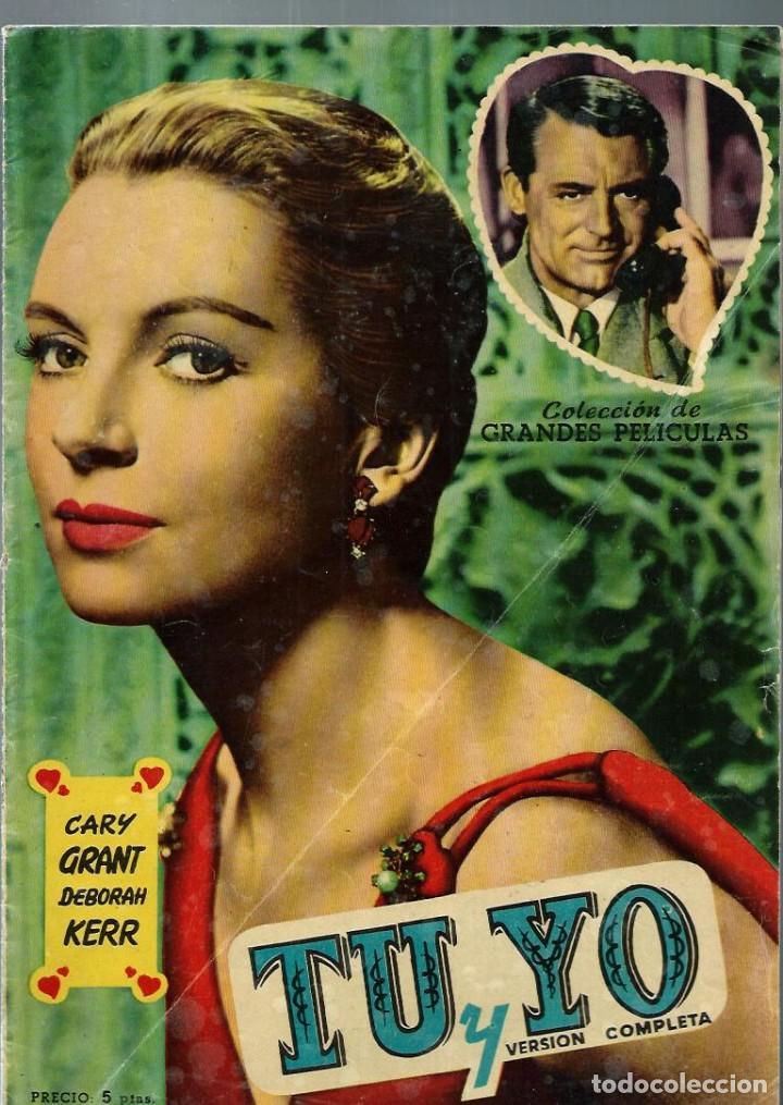 TU Y YO - CARY GRANT Y DEBORAH KERR - COLECCION DE GRANDES PELICULAS - EDICIONES MANDOLINA 1959 (Cine - Foto-Films y Cine-Novelas)