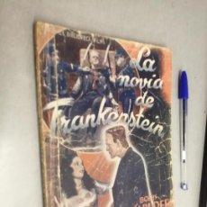 Cinema: LA NOVIA DE FRANKENSTEIN / BORIS KARLOFF / BIBLIOTECA FILMS - EDITORIAL ALAS. Lote 229217255