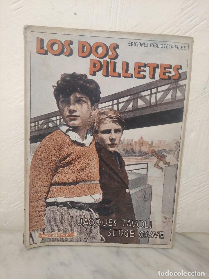 LOS DOS PILLETES Nº 269 - JACQUES TAVOLI Y SERGE GRAVE - MANUEL NIETO GALÁN - P. DECOURCELLE (Cine - Foto-Films y Cine-Novelas)