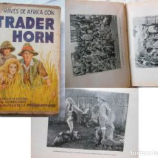 Cine: A TRAVES DE AFRICA CON TRADER HORN. V.S. VAN DIKE. Lote 243204325