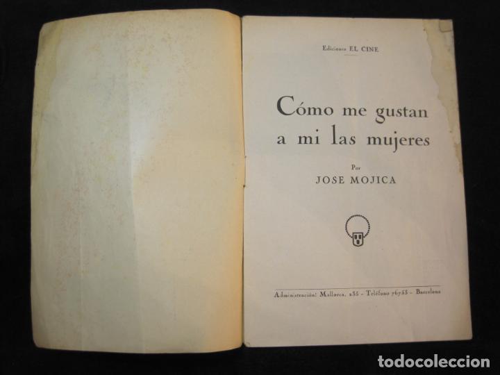 Cine: JOSE MOJICA-COMO ME GUSTAN A MI LAS MUJERES-CON FOTOS-EDICIONES EL CINE-VER FOTOS-(K-1925) - Foto 3 - 243871650