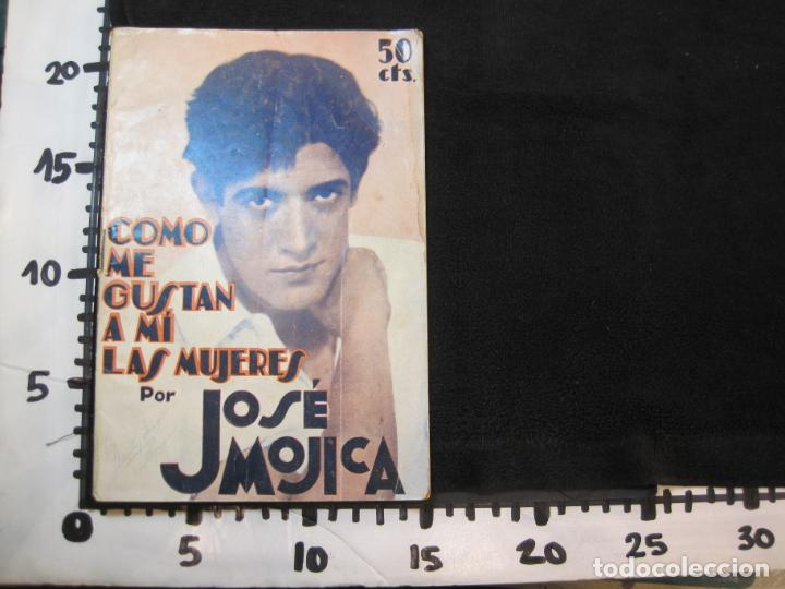 Cine: JOSE MOJICA-COMO ME GUSTAN A MI LAS MUJERES-CON FOTOS-EDICIONES EL CINE-VER FOTOS-(K-1925) - Foto 21 - 243871650